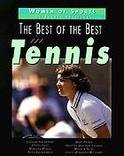 The best of the best in tennis