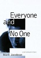 Everyone and no one : a novel