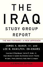 The Iraq Study Group report : the way forward, a new approach