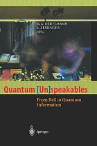 Quantum [un]speakables : from Bell to quantum information