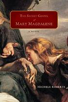 The secret gospel of Mary Magdalene