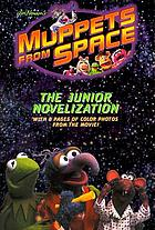 Jim Henson's Muppets from space : the junior novelization