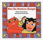 Not so Rotten Ralph