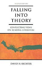 Falling into theory : conflicting views on reading literature