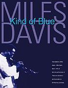 "Kind of Blue [Transcriptions of the classic Miles Davis album, with an alternate petrformance of ""Flamenco Sketches"