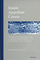 Inside appellate courts : the impact of court organization on judicial decision making in the United States Courts of Appeals