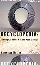 Recyclopedia : Trimmings, S*PeRM**K*T, Muse & Drudge