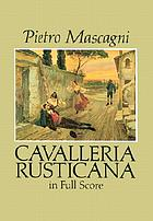 Cavalleria rusticana : opera in one act