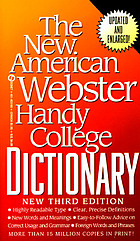 The new American Webster handy college dictionary : includes abbreviations, geographical names, foreign words and phrases, forms of address, weights and measures, signs and symbols