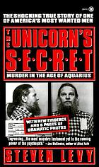 The unicorn's secret : murder in the Age of Aquarius : a true story