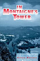 In Montaigne's tower : essays