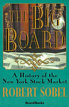 The Big Board; a history of the New York stock market
