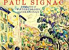 Paul Signac : a collection of watercolors and drawings