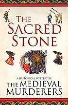 The sacred stone : a historical mystery