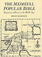 The medieval popular Bible : expansions of Genesis in the Middle Ages