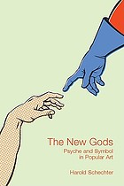 The new gods psyche and symbol in popular art