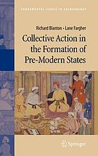 Collective action in the formation of pre-modern statesCollective action in the formation of pre-modern states