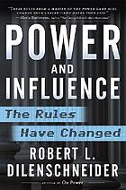 Power and influence : the rules have changed