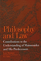 Philosophy and law : contributions to the understanding of Maimonides and his predecessors