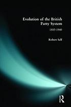 The evolution of the British party system : 1885-1940