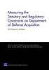 Measuring the statutory and regulatory constraints on Department of Defense acquisition : an empirical analysis