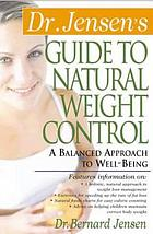 Dr. Jensen's guide to natural weight control