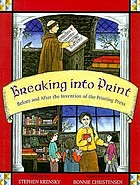 Breaking into print : before and after the invention of the printing press