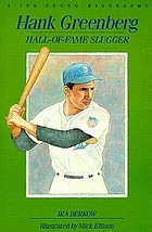 Hank Greenberg : hall-of-fame slugger