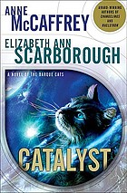 Catalyst : a tale of the Barque cats