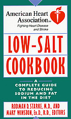 Low-salt cookbook : a complete guide to reducing sodium and fat in the diet