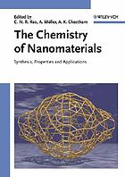 The chemistry of nanomaterials : synthesis, properties and applications in 2 volumes
