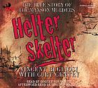 Helter skelter : [the true story of the Manson murders]