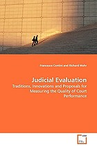 Judicial evaluation : traditions, innovations and proposals for measuring the quality of court performance