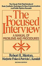 The focused interview; a manual of problems and procedures