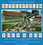 Battlefields then & now