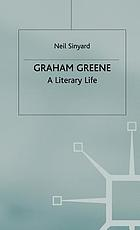 Graham Greene : a literary life