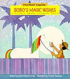 Bobo's magic wishes : a story from Puerto Rico