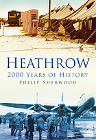 Heathrow : 2000 years of history