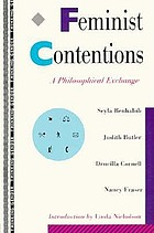 Feminist contentions : a philosophical exchange