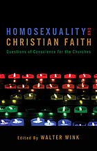 Homosexuality and Christian faith : questions of conscience for the churches