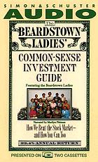 The Beardstown Ladies' common-sense investment guide