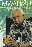 Mwalimu : the influence of Nyerere