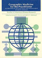 Geographic medicine for the practitioner : algorithms in the diagnosis and management of exotic diseases