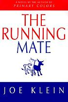 The running mate : a novel