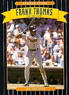 Frank Thomas : the big hurt