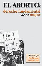 El aborto : derecho fundamental de la mujer