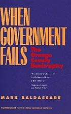 When government fails : the Orange County bankruptcy