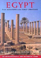Egypt from Alexander to the early Christians : an archaeological and historical guide