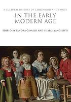A cultural history of childhood and family