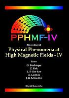 Physical Phenomena at High Magnetic Fields - Iv : Santa Fe, New Mexico, USA 19-25 October 2001